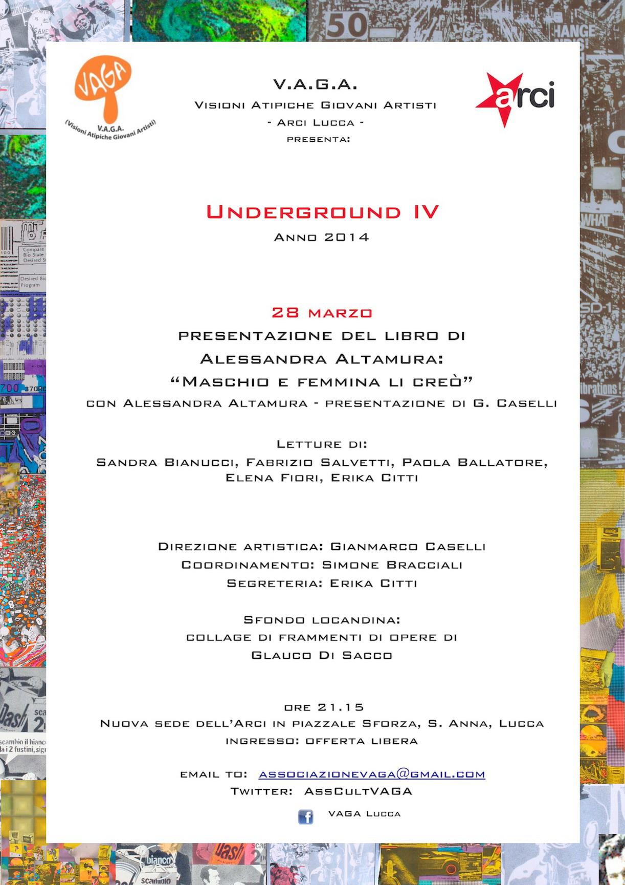 Lucca, Underground IV di Vaga, 28 marzo 2014